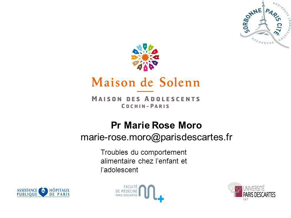 Pr Marie Rose Moro marie-rose.moro@parisdescartes.fr