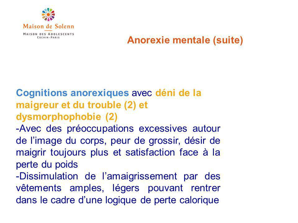Anorexie mentale (suite)