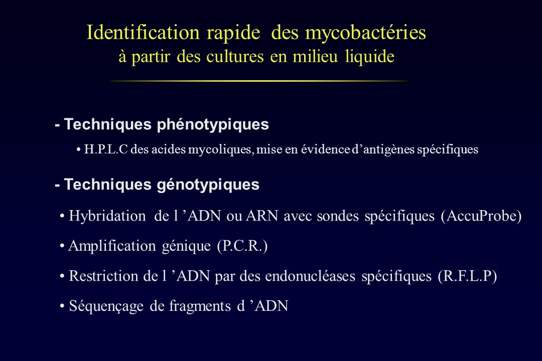 Identification rapide des mycobactéries