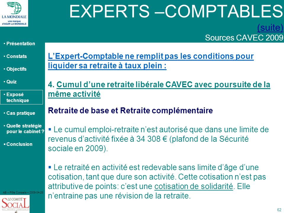 EXPERTS –COMPTABLES (suite) Sources CAVEC 2009