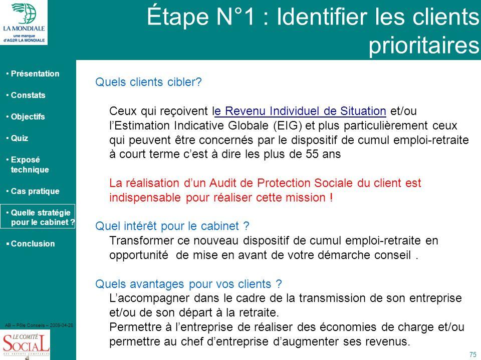 Étape N°1 : Identifier les clients prioritaires