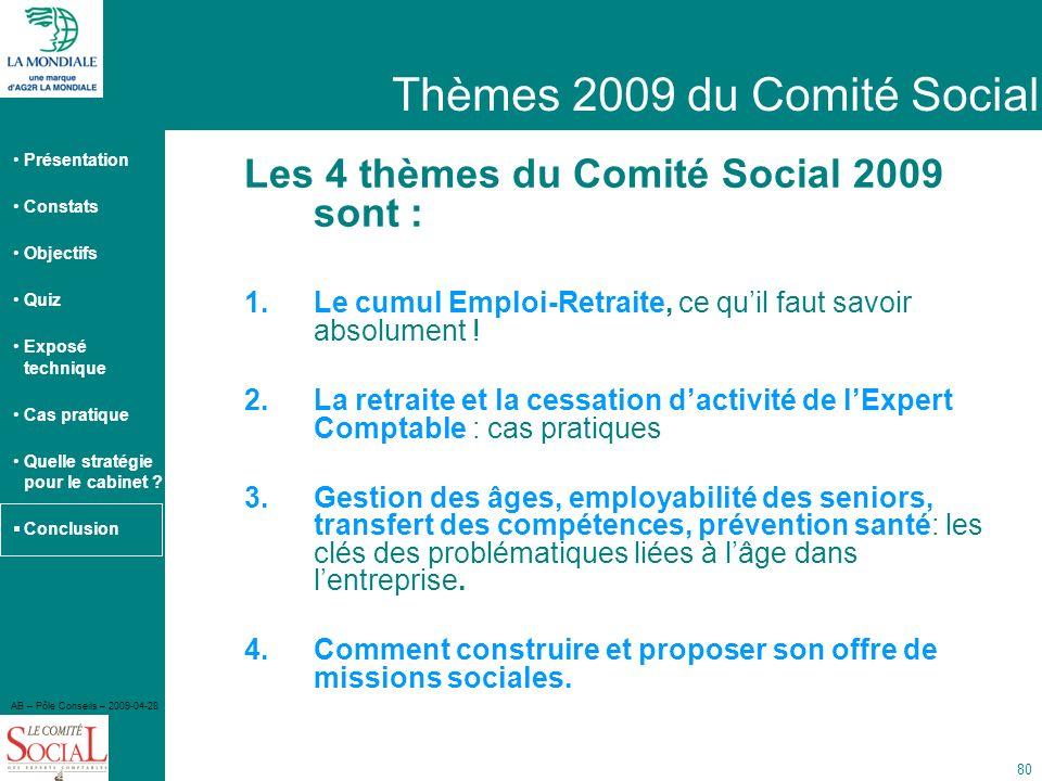 Thèmes 2009 du Comité Social