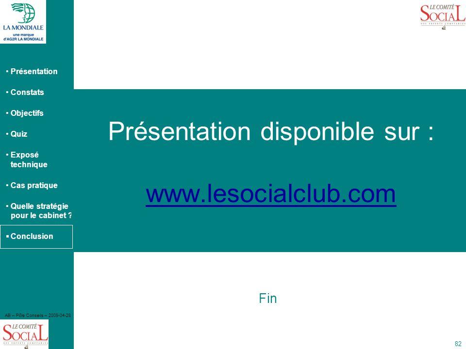 Présentation disponible sur : www.lesocialclub.com