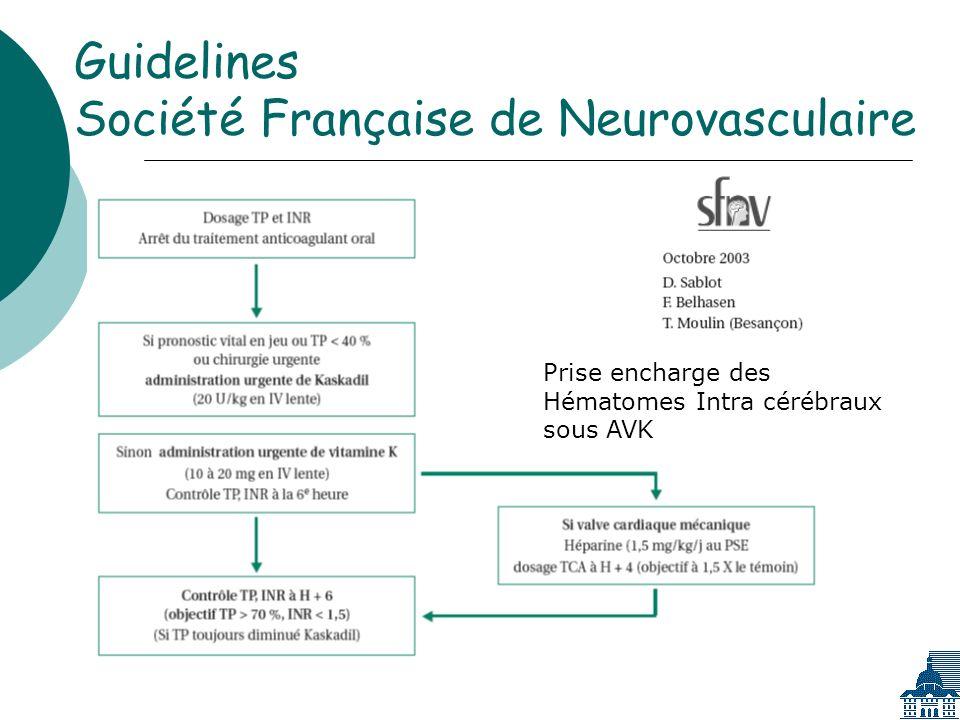 Guidelines Société Française de Neurovasculaire