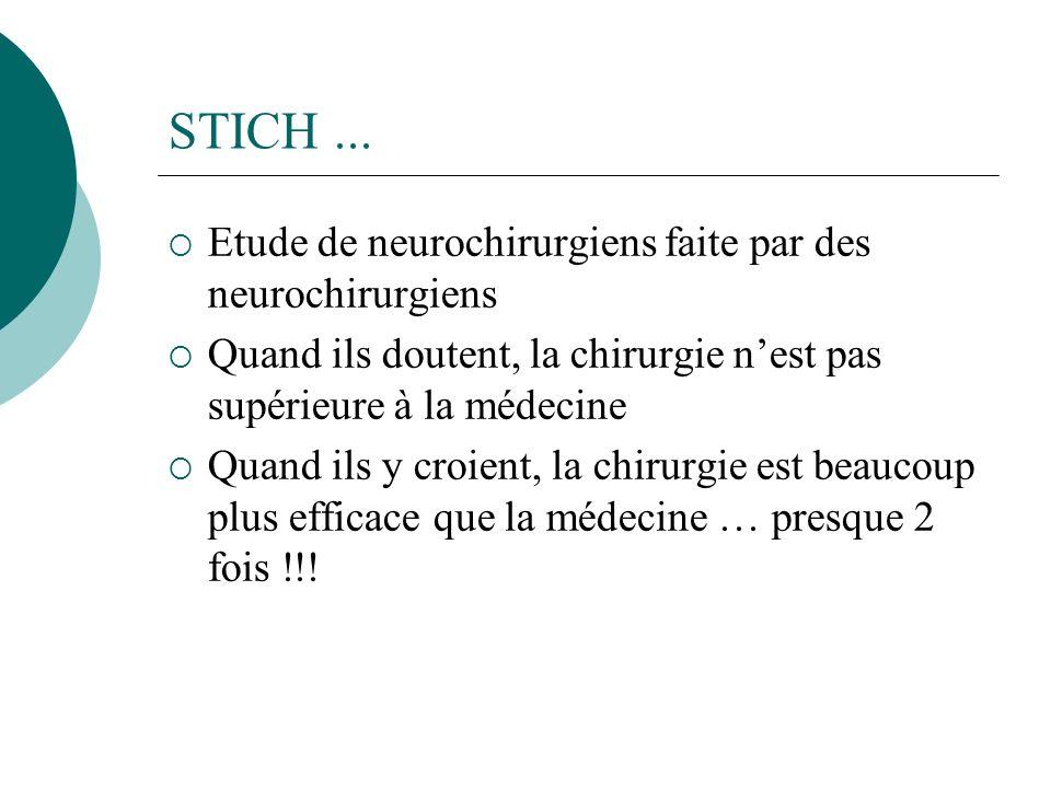 STICH ... Etude de neurochirurgiens faite par des neurochirurgiens