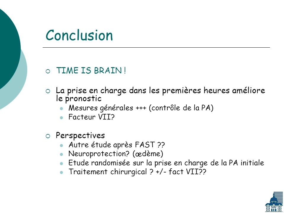 Conclusion TIME IS BRAIN !