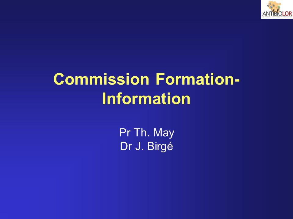 Commission Formation-Information Pr Th. May Dr J. Birgé