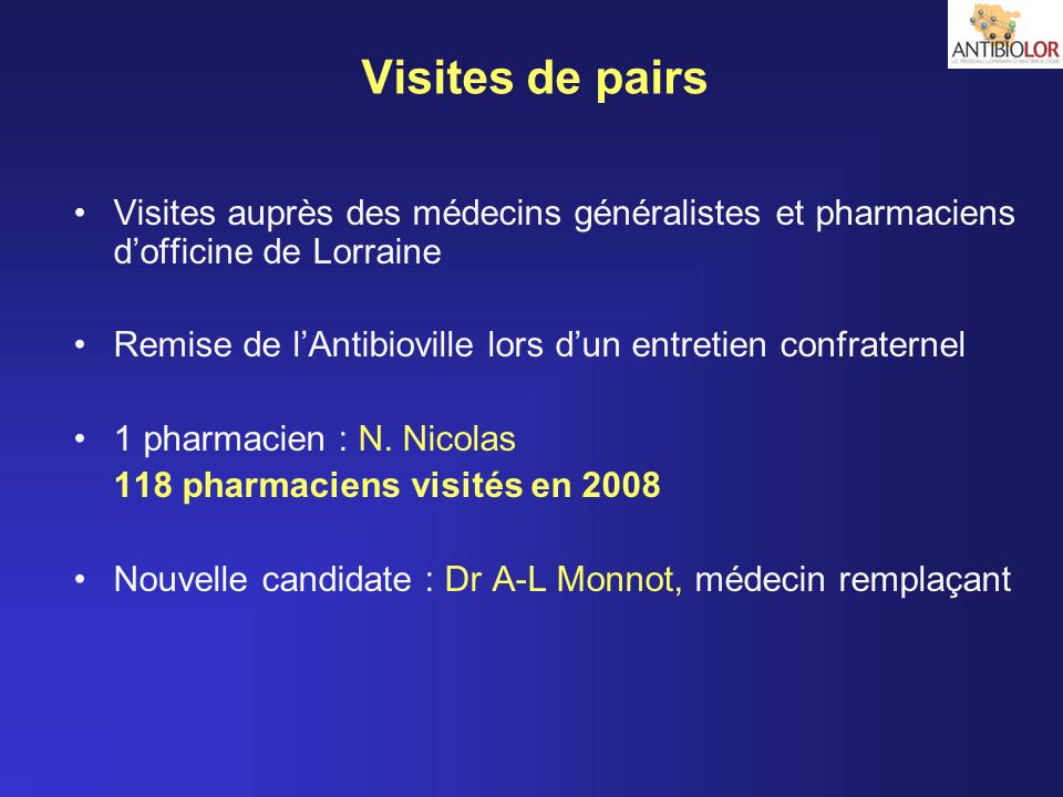 Visites de pairs Visites auprès des médecins généralistes et pharmaciens d'officine de Lorraine.