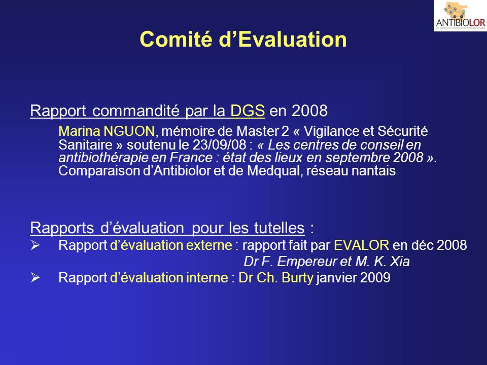 Comité d'Evaluation Rapport commandité par la DGS en 2008