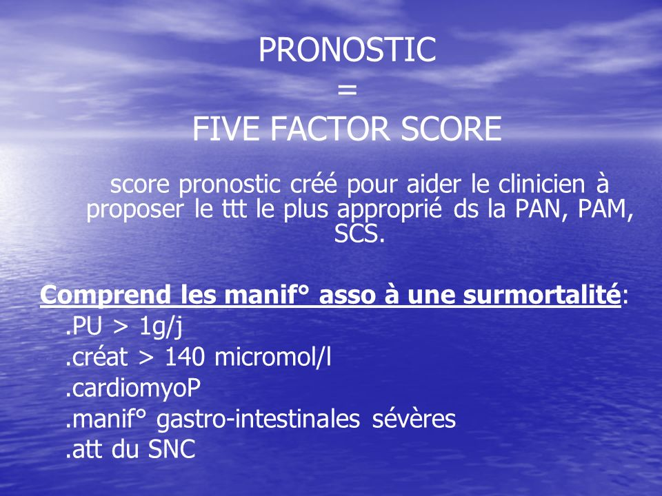 PRONOSTIC = FIVE FACTOR SCORE