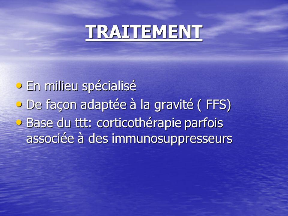 TRAITEMENT En milieu spécialisé De façon adaptée à la gravité ( FFS)