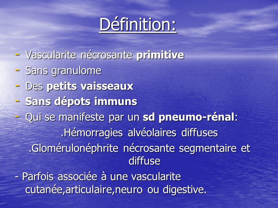 Définition: Vascularite nécrosante primitive Sans granulome