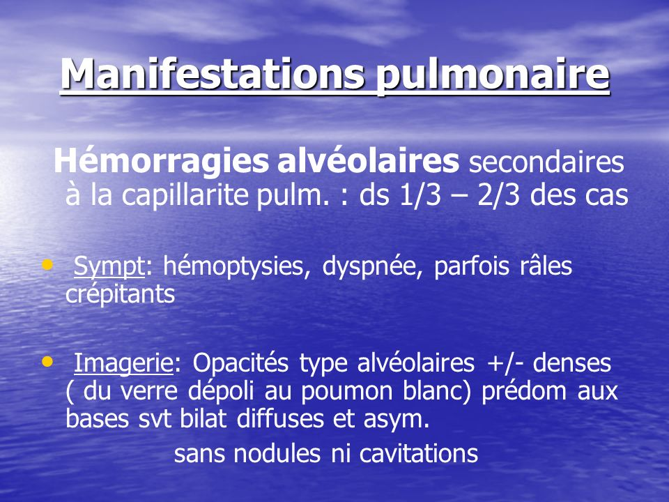 Manifestations pulmonaire