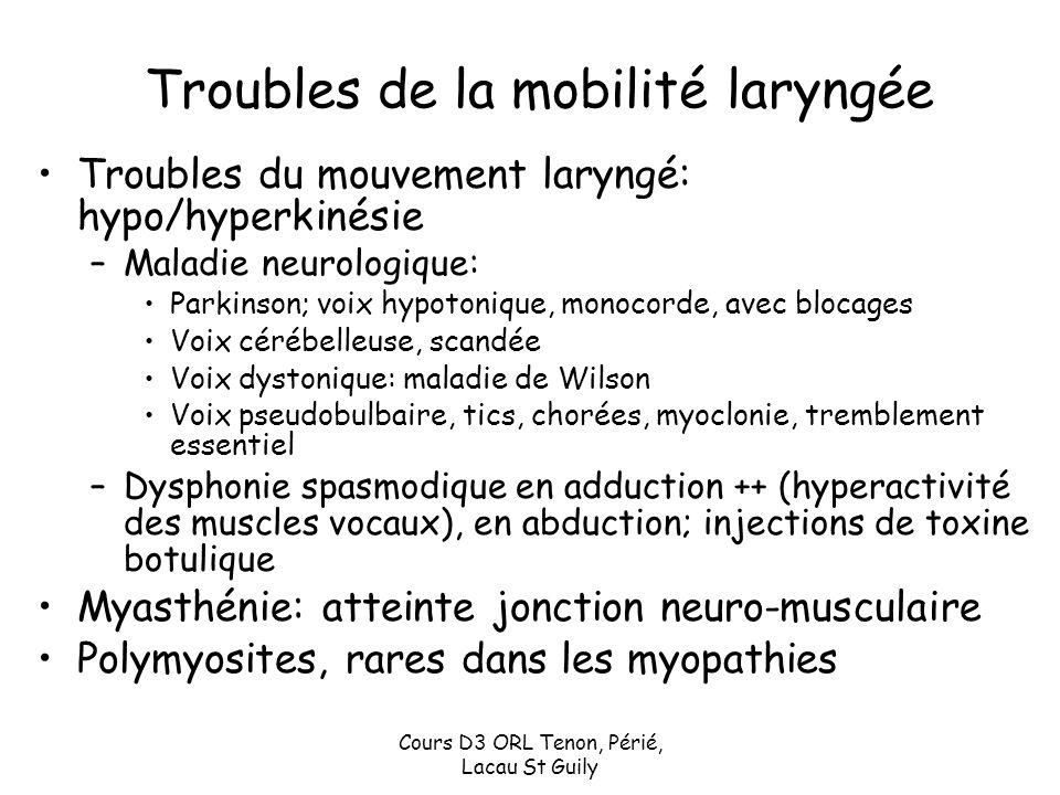 Troubles de la mobilité laryngée
