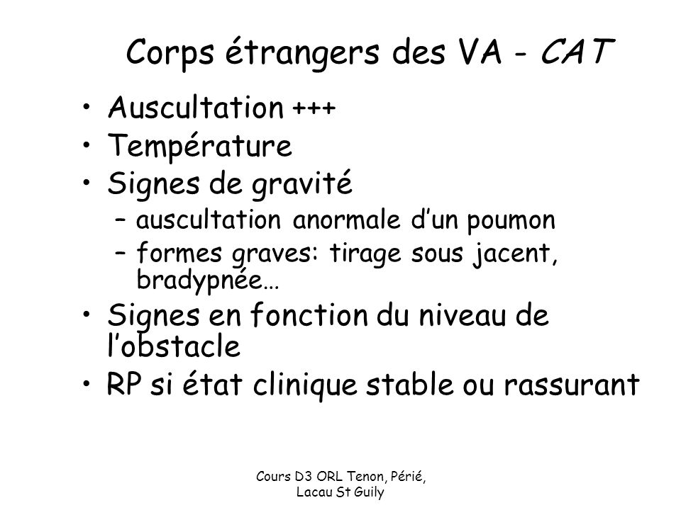 Corps étrangers des VA - CAT