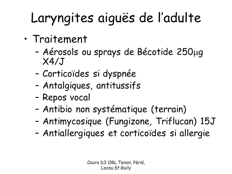 Laryngites aiguës de l'adulte