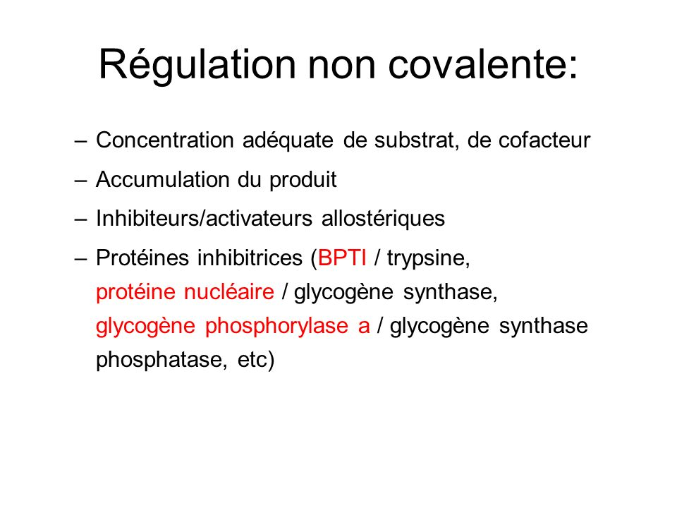 Régulation non covalente: