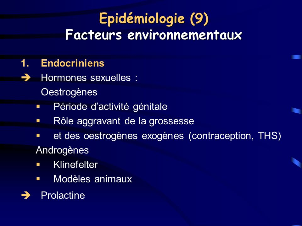 Epidémiologie (9) Facteurs environnementaux
