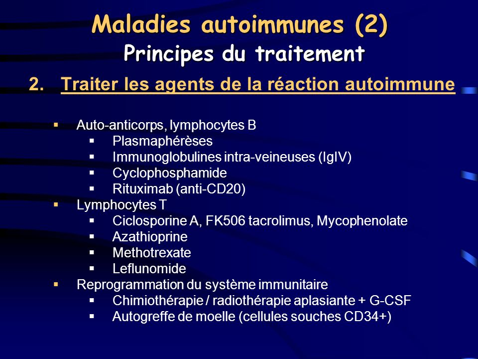 Maladies autoimmunes (2) Principes du traitement