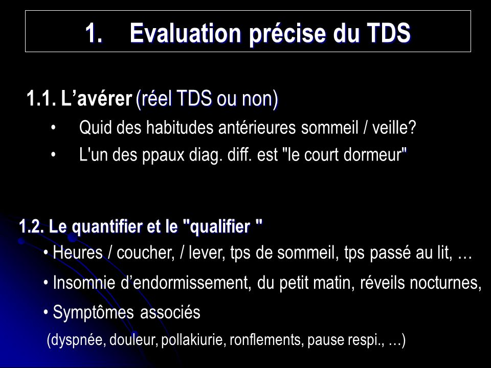 Evaluation précise du TDS