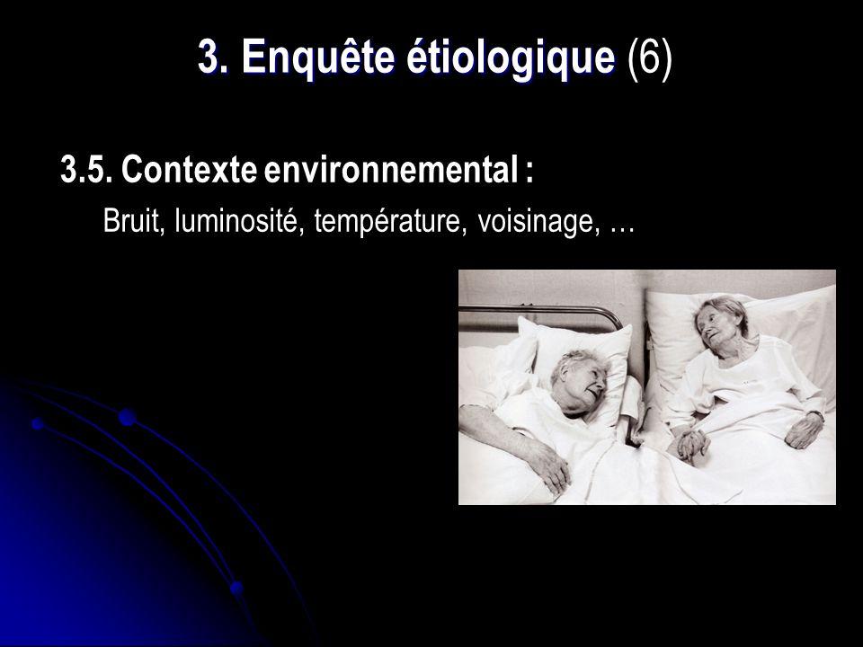 3. Enquête étiologique (6)