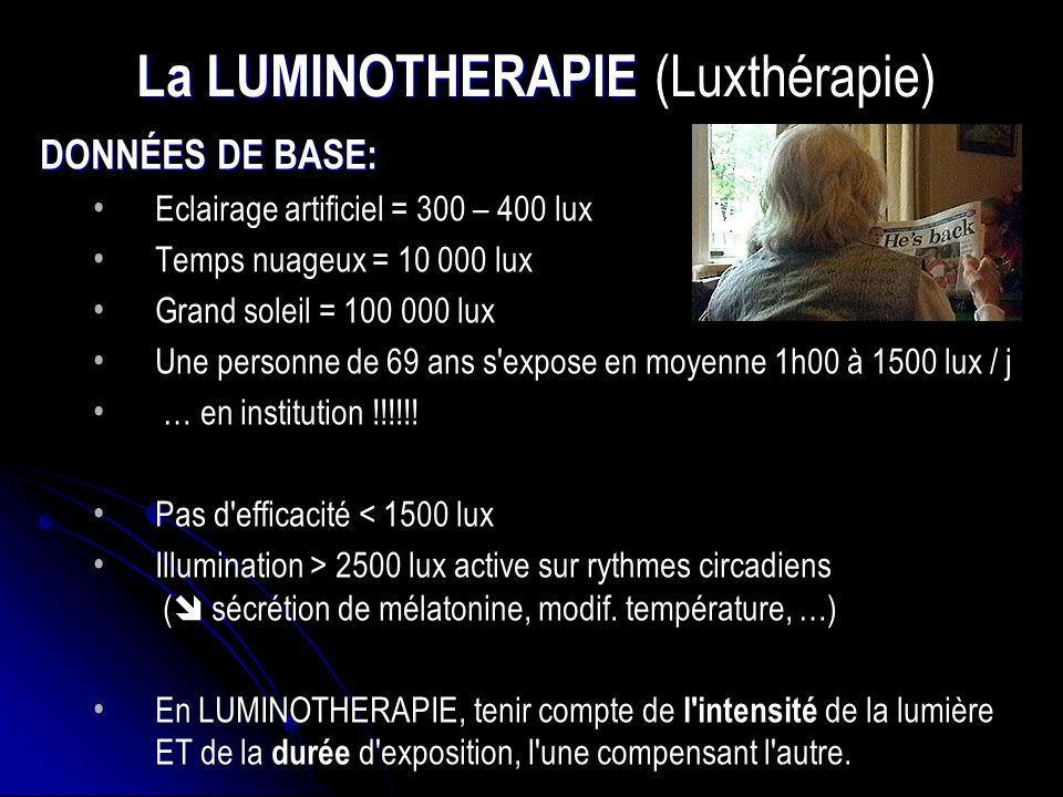 La LUMINOTHERAPIE (Luxthérapie)