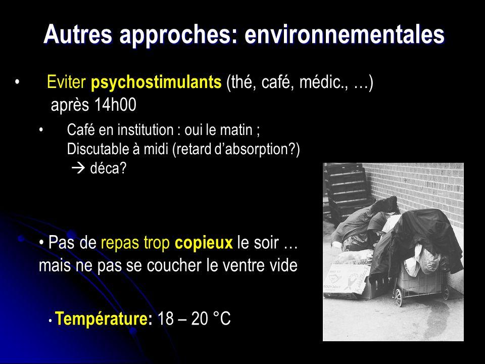 Autres approches: environnementales