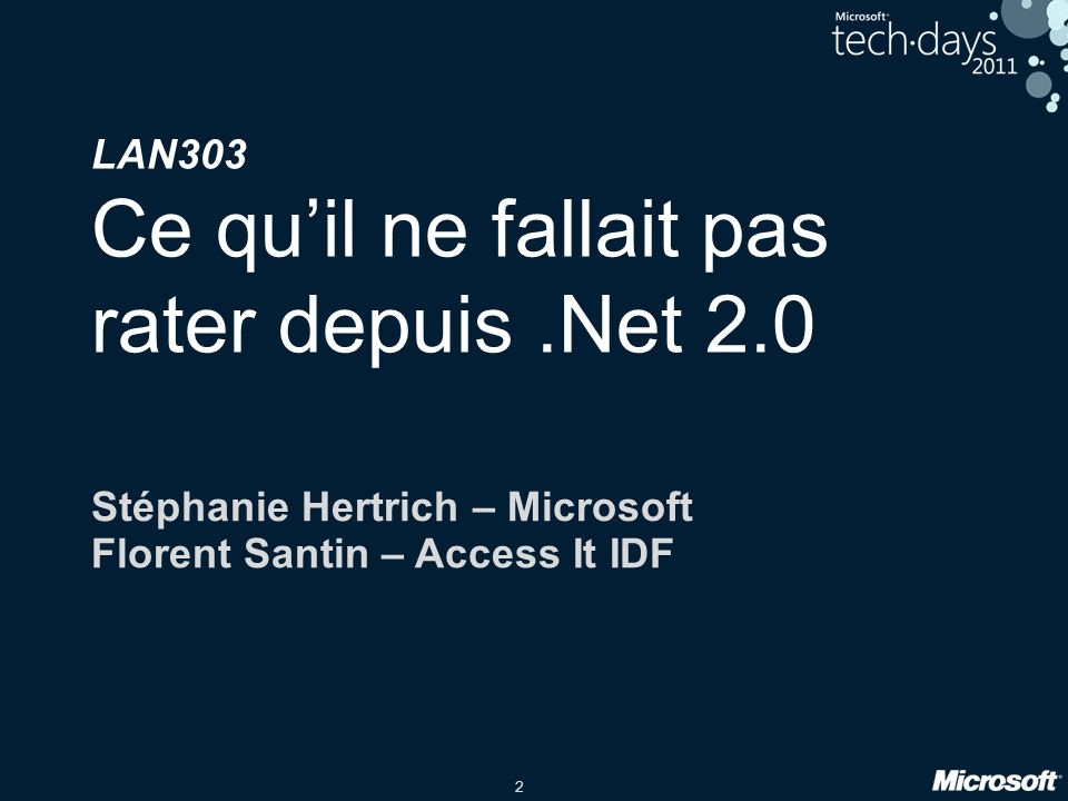 LAN303 Ce qu'il ne fallait pas rater depuis .Net 2.0