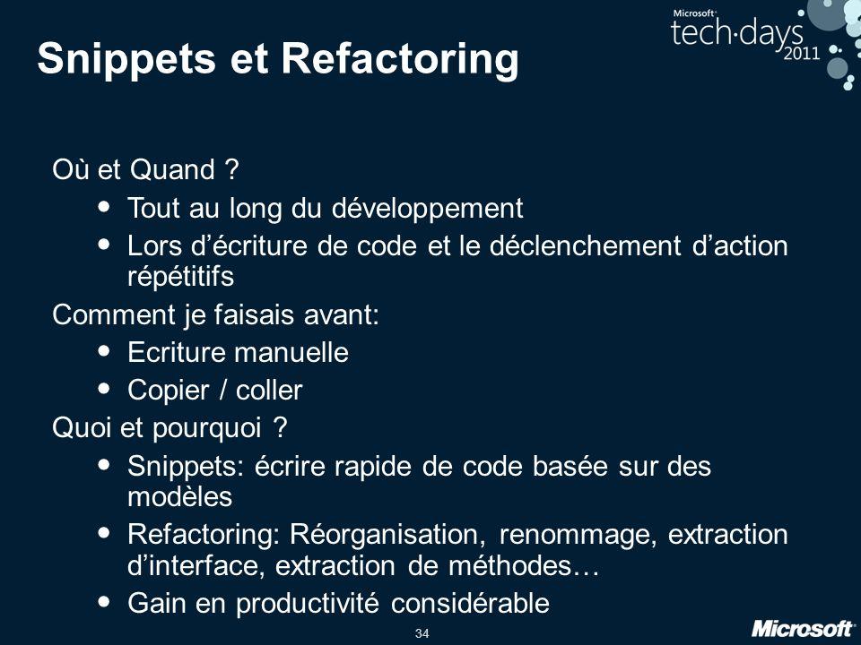 Snippets et Refactoring