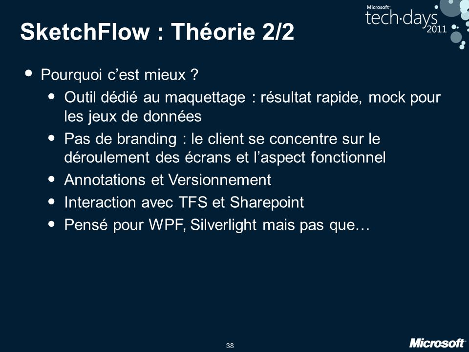 SketchFlow : Théorie 2/2 Pourquoi c'est mieux
