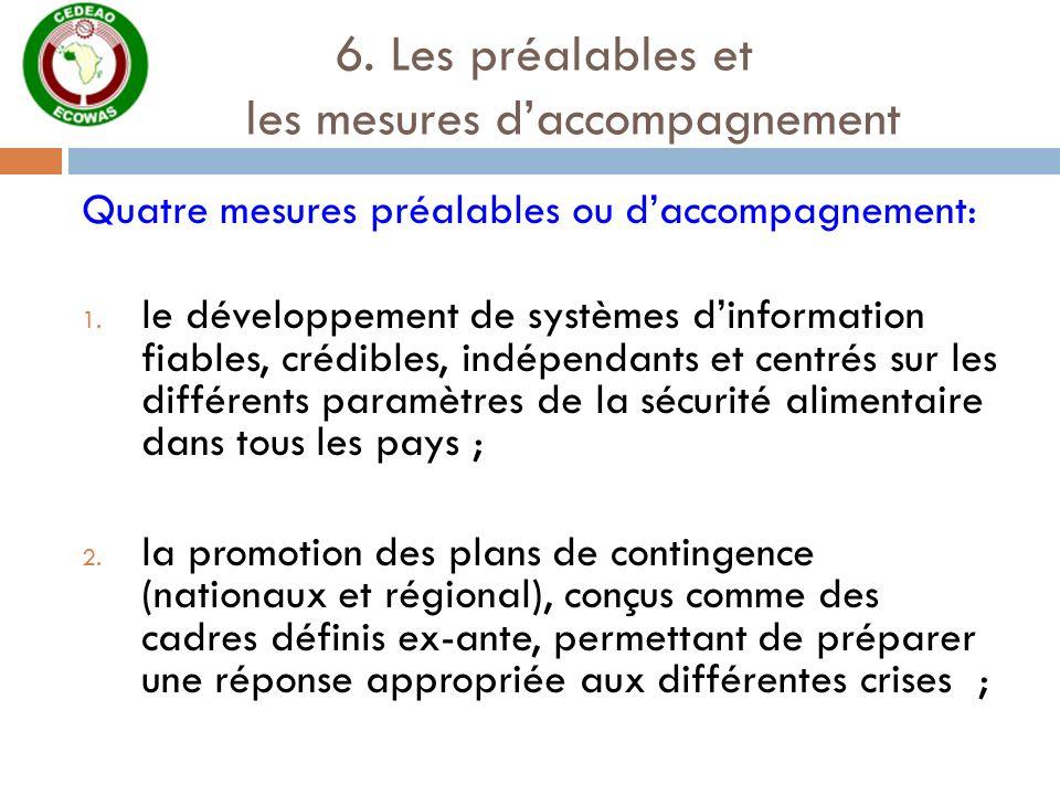 6. Les préalables et les mesures d'accompagnement