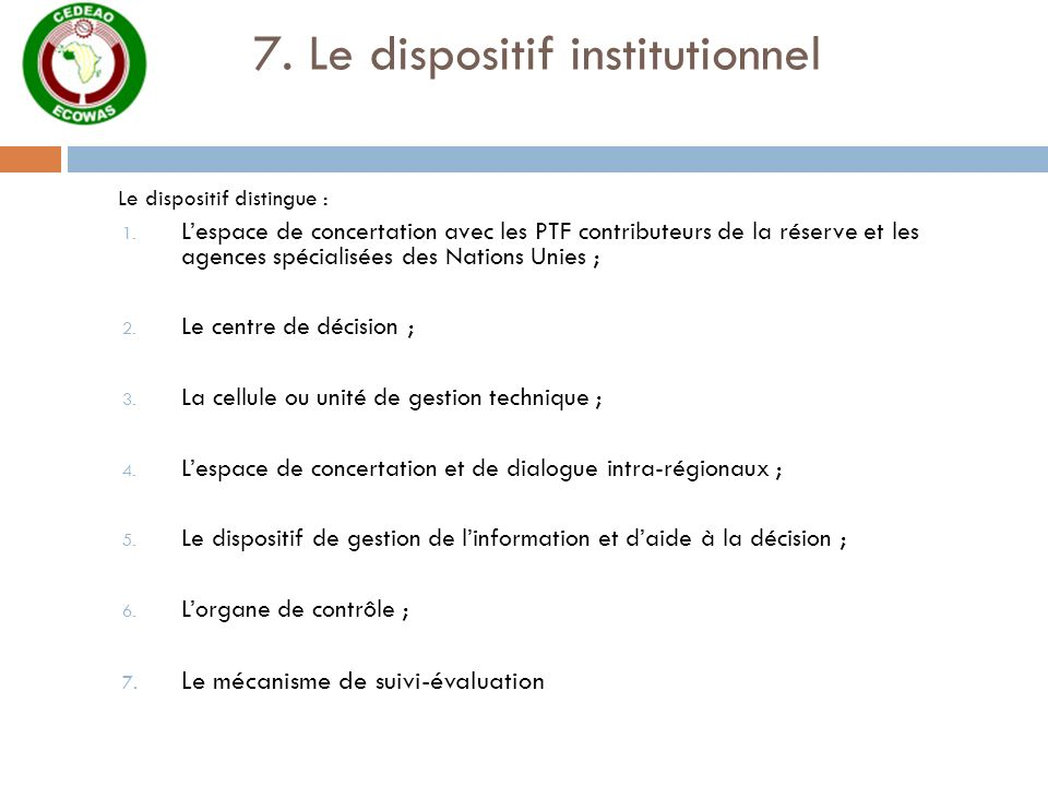 7. Le dispositif institutionnel