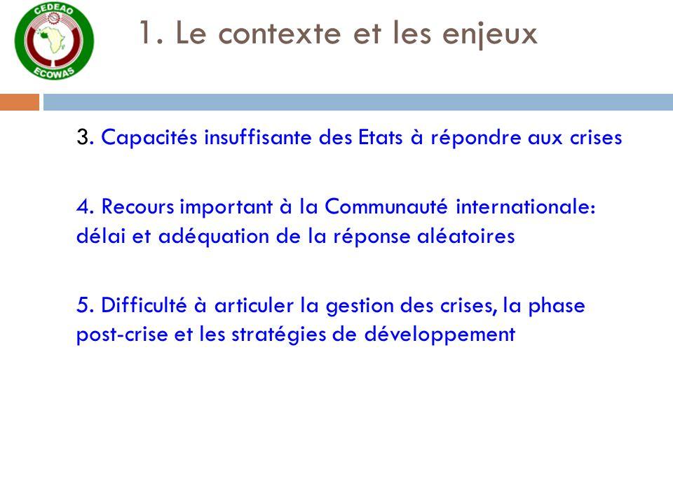 1. Le contexte et les enjeux