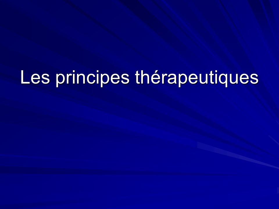 Les principes thérapeutiques