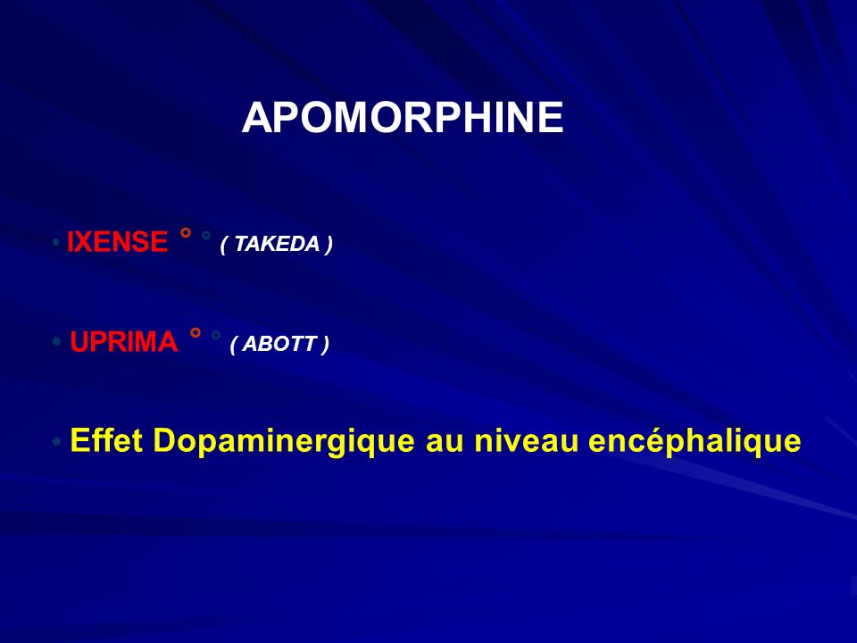 Trait APOMORPHINE • UPRIMA ° ° ( ABOTT )