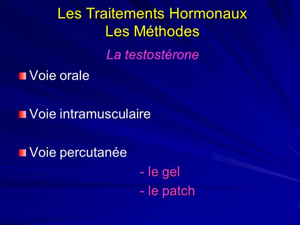 Les Traitements Hormonaux Les Méthodes La testostérone