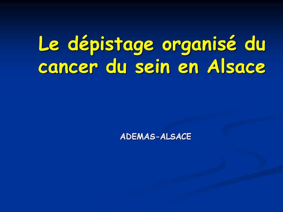 Le dépistage organisé du cancer du sein en Alsace