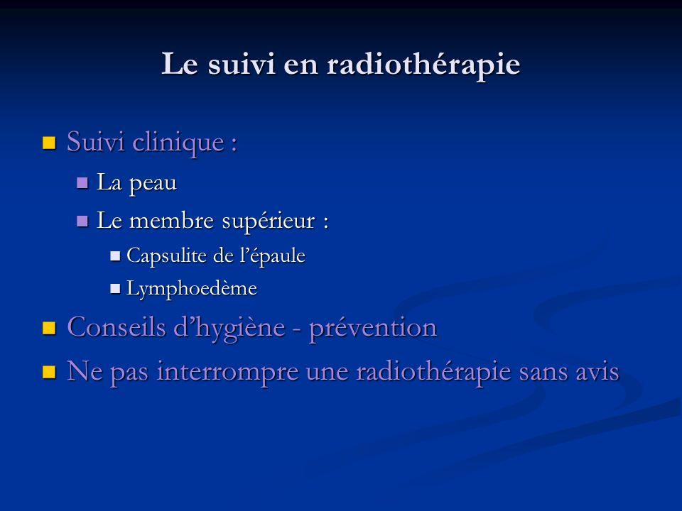 Le suivi en radiothérapie