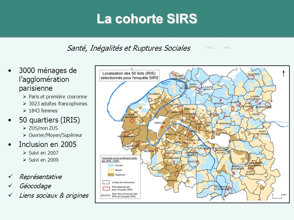 La cohorte SIRS Santé, Inégalités et Ruptures Sociales