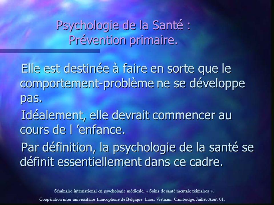 Psychologie de la Santé : Prévention primaire.