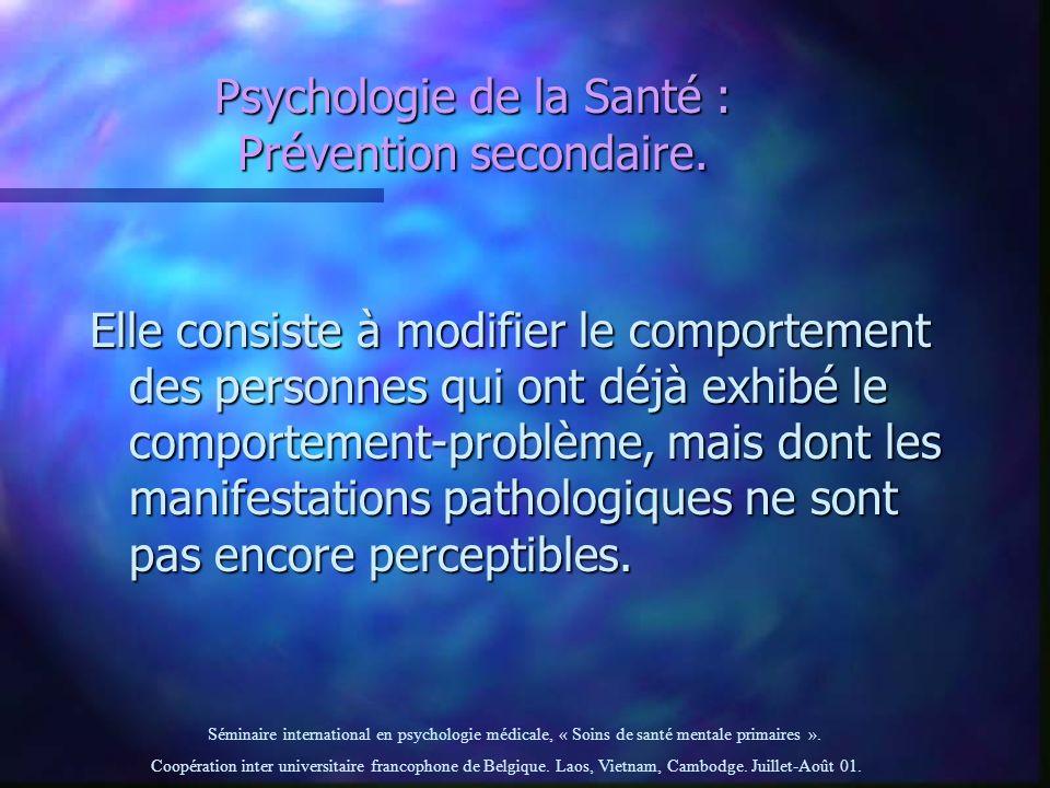 Psychologie de la Santé : Prévention secondaire.