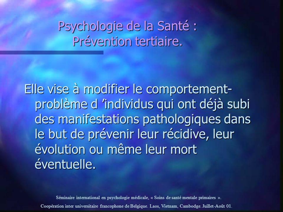Psychologie de la Santé : Prévention tertiaire.
