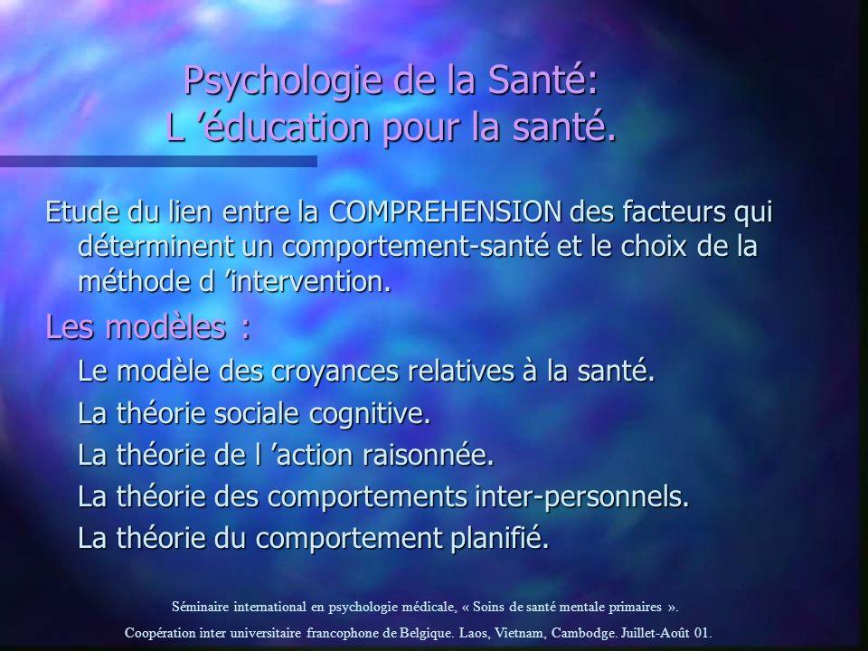 Psychologie de la Santé: L 'éducation pour la santé.
