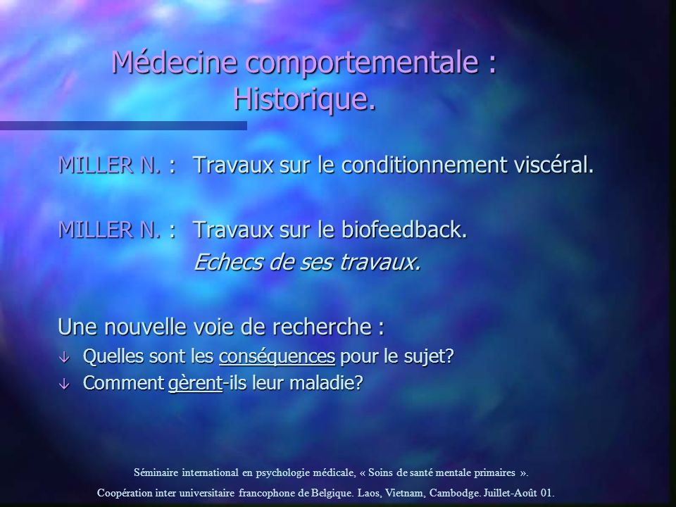 Médecine comportementale : Historique.