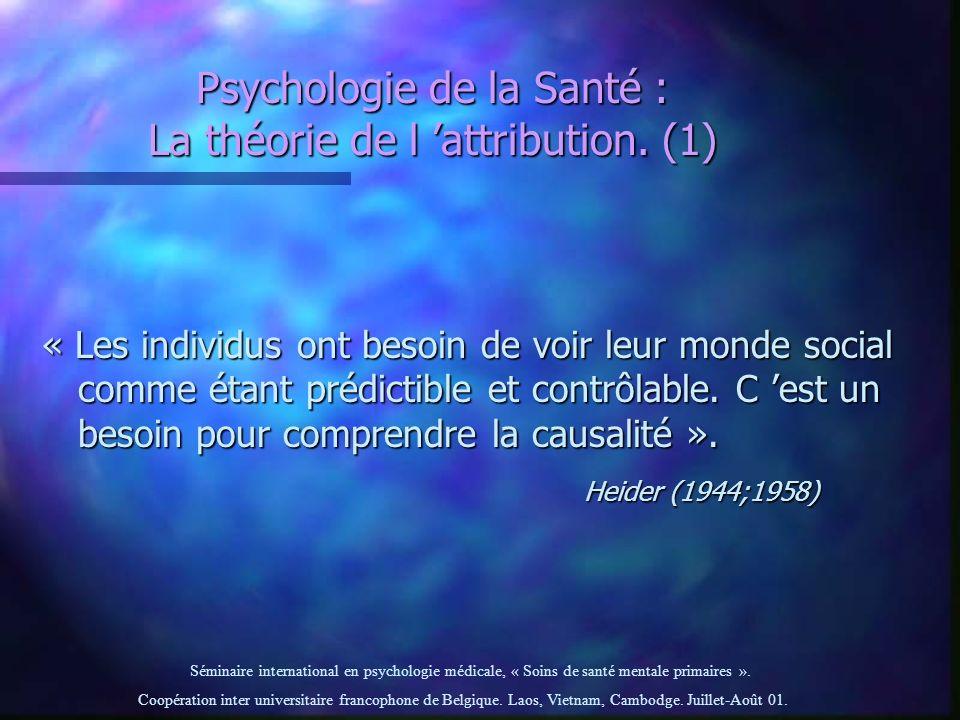Psychologie de la Santé : La théorie de l 'attribution. (1)