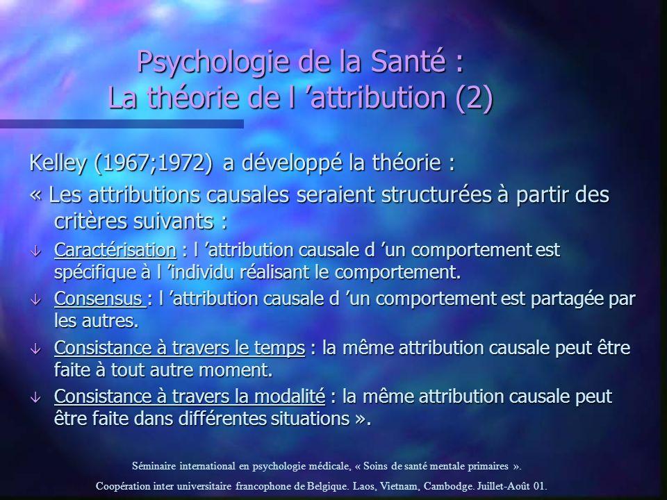 Psychologie de la Santé : La théorie de l 'attribution (2)