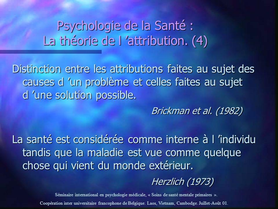 Psychologie de la Santé : La théorie de l 'attribution. (4)