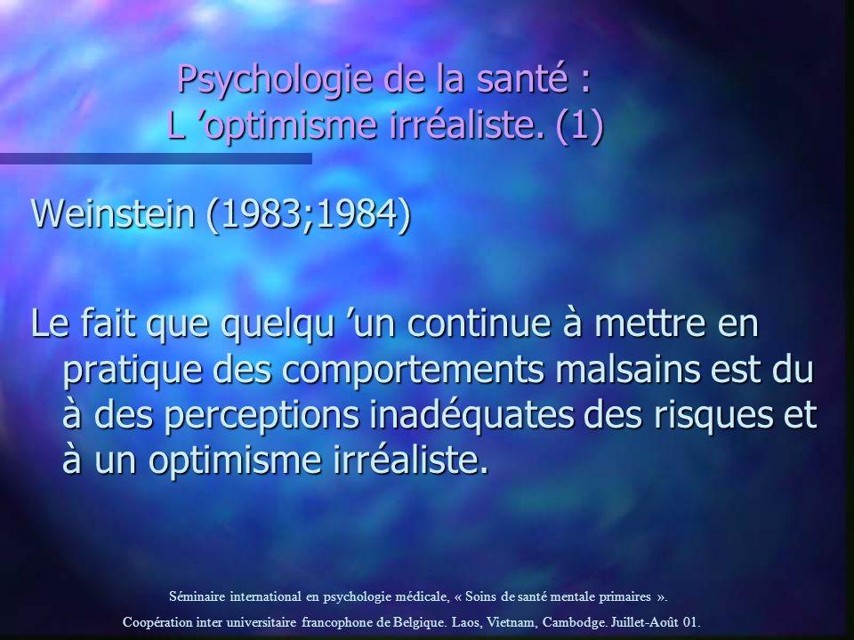 Psychologie de la santé : L 'optimisme irréaliste. (1)