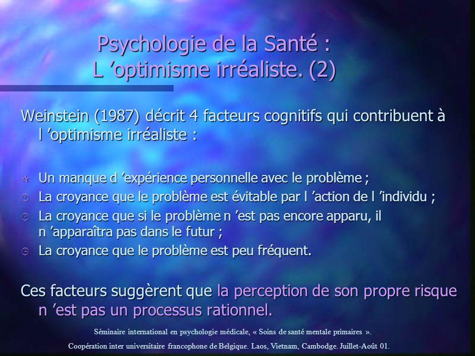 Psychologie de la Santé : L 'optimisme irréaliste. (2)