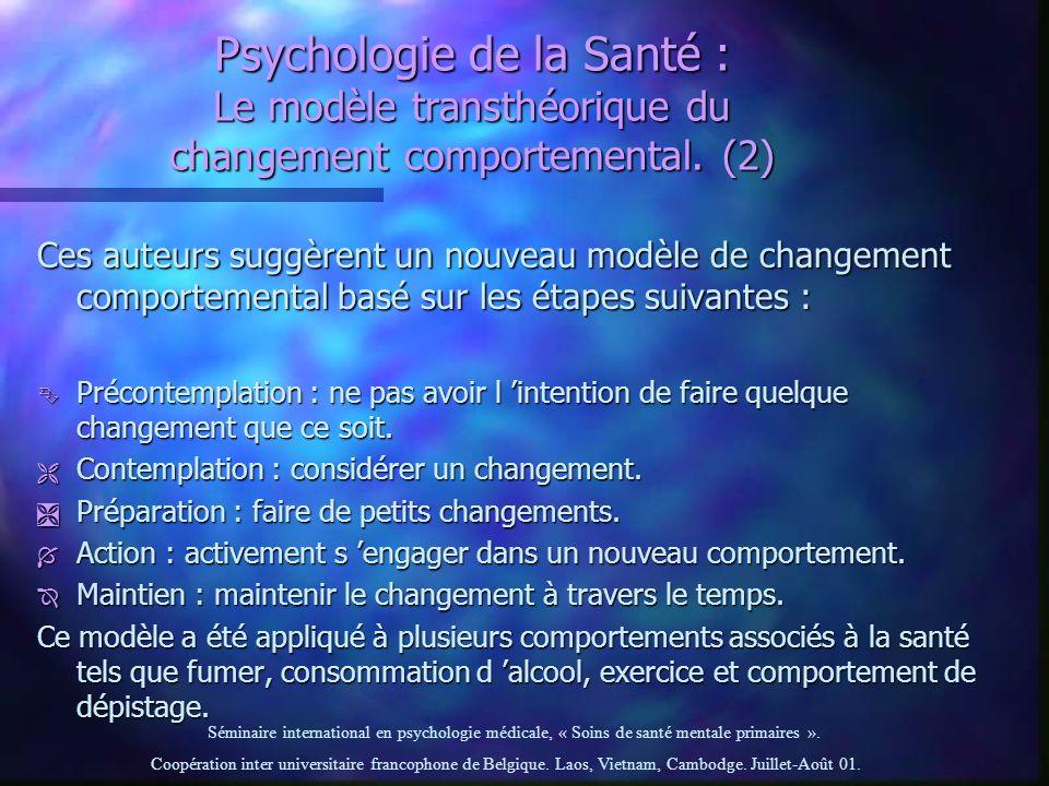 Psychologie de la Santé : Le modèle transthéorique du changement comportemental. (2)
